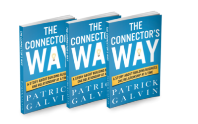 The Connector's Way: A Story About Building Business One Relationship at a Time